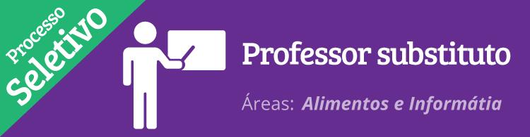 IFSULDEMINAS seleciona professor substituto nas áreas de Informática e Alimentos