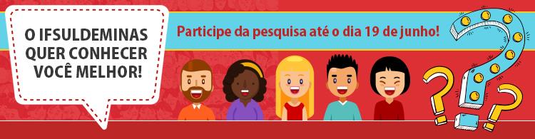 IFSULDEMINAS realiza pesquisa sobre realidade econômica e social de seus alunos