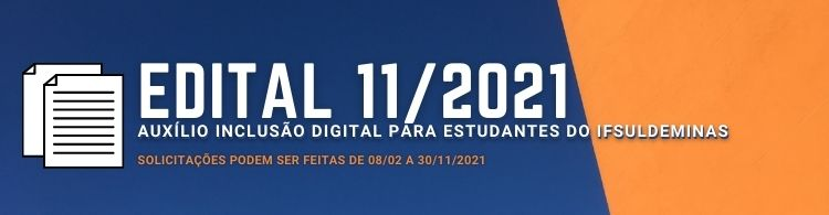 Retificados edital e anexos do Auxílio Inclusão Digital